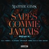 Sapés comme jamais (Remix) by Maître Gims