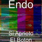 Si Aprieto El Boton by ENDO