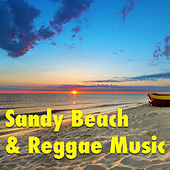 Sandy Beach And Reggae Music by Various Artists