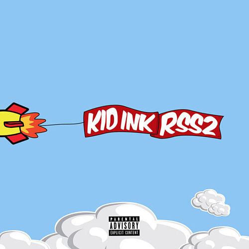 Rss2 by Kid Ink