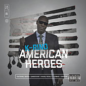 American Heroes (The Big Seven #5) by K-Rino