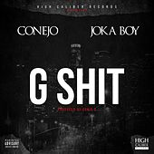 G Shit by Conejo
