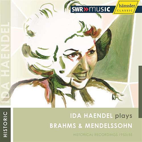 Brahms: Violin Concerto in D Major - Mendelssohn: Violin Concerto in E Minor by Ida Haendel