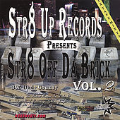 Str8 Off Da Brick Vol 2 by Various Artists
