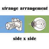 Side X Side by Strange Arrangement
