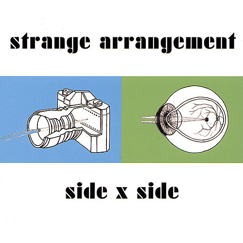 Side X Side by Strange Arrangement