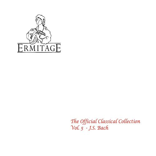 The Official Classical Collection, Vol. 5 J.S. Bach by Yehudi Menuhin