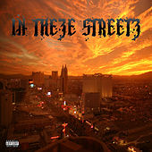 In Theze Streetz by Andrew P