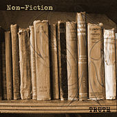 Truth by Non Fiction