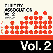 Guilt By Association Vol. 2 by Various Artists