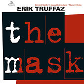 The Mask by Erik Truffaz