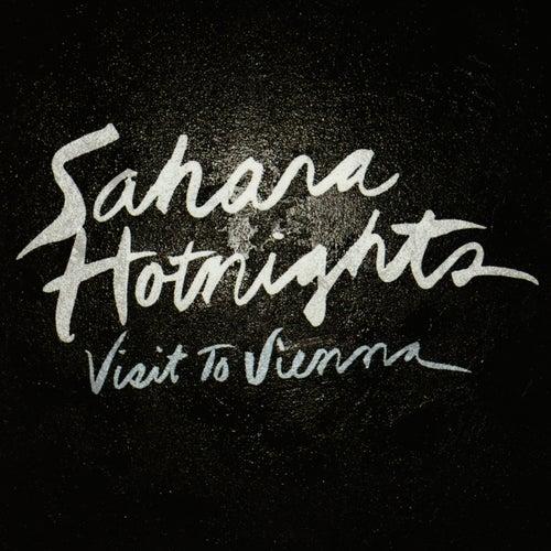 Visit to Vienna by Sahara Hotnights