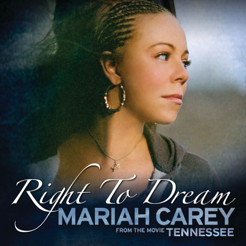 Right To Dream by Mariah Carey