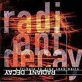 Radiant Decay: A Tribute To Nine Inch Nails by Various Artists
