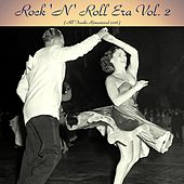 Rock 'n' Roll Era, Vol. 2 (All Tracks Remastered 2016) by Various Artists