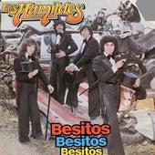 Besitos Besitos Besitos by Los Humildes