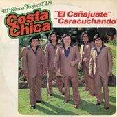 El Canajuate, Caracuchando by Costa Chica