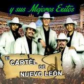 Y Sus Mejores Exitos by El Cartel De Nuevo Leon