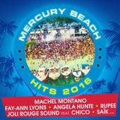 Mercury Beach Hits 2016 by Various Artists