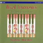 Illegal Harmonies von Stephanie McCallum