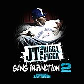 Gang Injunction 2.0 von JT the Bigga Figga