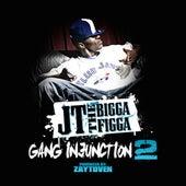 Gang Injunction 2.0 by JT the Bigga Figga