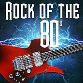Rock of the 80's von Various Artists