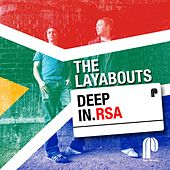 The Layabouts - Deep In RSA by Various Artists