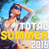 Total Summer 2016 (Kizomba, Moombahton, Afro, Deep & Tropical House) by Various Artists
