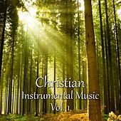 Christian Instrumental Music, Vol. 1 by Various Artists