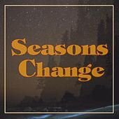 Seasons Change by Fonda