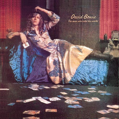 The Man Who Sold The World by David Bowie