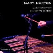 Jazz Interview in New York City by Gary Burton