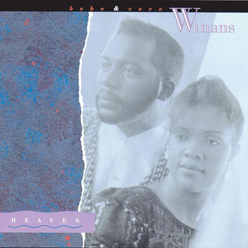 Heaven by BeBe & CeCe Winans
