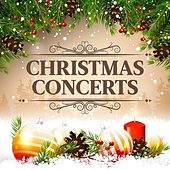 Christmas Concerts by Various Artists