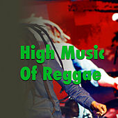 High Music Of Reggae by Various Artists