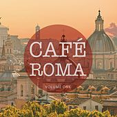 Cafe Roma, Vol. 1 (Finest In Downbeat & Lounge Music) by Various Artists