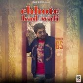 Chhote Kad Wali by GS