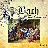Bach - The Essential, Vol. 5 by Victor Yoran