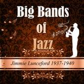 Big Bands of Jazz, Jimmie Lunceford 1937-1940 von Jimmie Lunceford