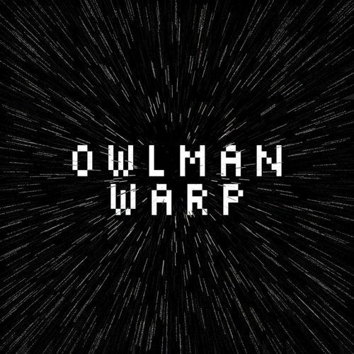 Warp by Owlman