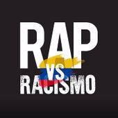 Rap vs. Racismo (Colombia) by El Chojin