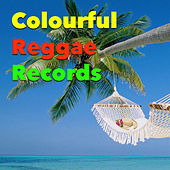 Colourful Reggae Records by Various Artists