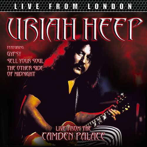 Live From London by Uriah Heep