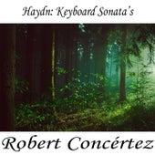 Haydn: Keyboard Sonata's by Franz Joseph Haydn