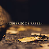 Infierno de papel by Fase
