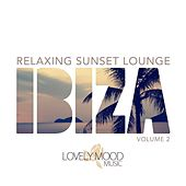 Relaxing Sunset Lounge - Ibiza,Vol. 2 by Various Artists