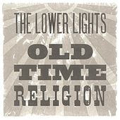Old Time Religion by The Lower Lights