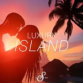 Luxury Island, Vol. 1 by Various Artists