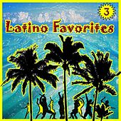 Latino Favorites, Vol. 3 by Various Artists